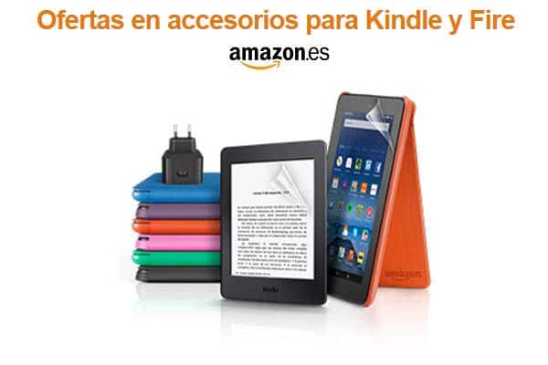Ofertas Accesorios Kindle y Fire