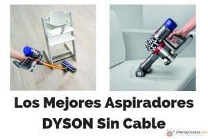 mejores aspiradores dyson sin cable