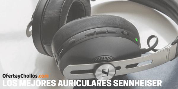 mejores auriculares sennheiser