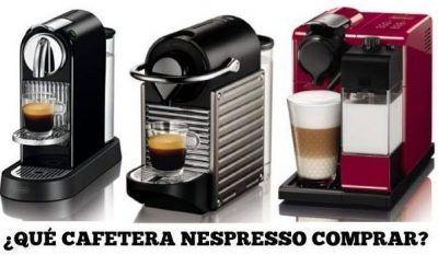 que cafetera nespresso comprar
